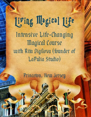 Living Magical Life - Study Course with Rita Digilova